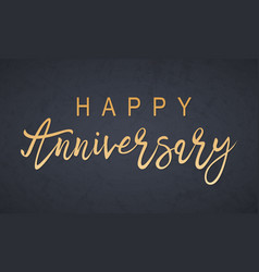 happy anniversary lettering vector image