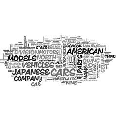 japanese automakers text background word cloud vector image