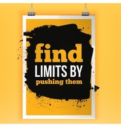 Fnds limits by pushing them Inspirational vector image