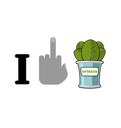 i hate spinach and green leaf lettuce tinned vector image
