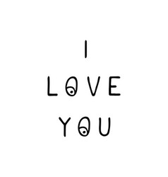 i love you - fun hand drawn nursery poster with vector image