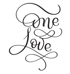 One love words on white background hand drawn vector