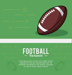 american football tournament ball sport vector image