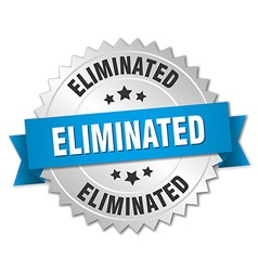 Eliminated 3d silver badge with blue ribbon vector