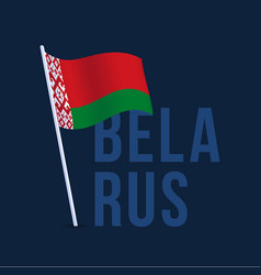 flag belarus with pole waving in wind vector image