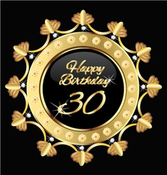 Happy 30 years birthday gold design vector image