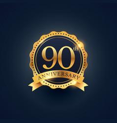 90th anniversary celebration badge label vector