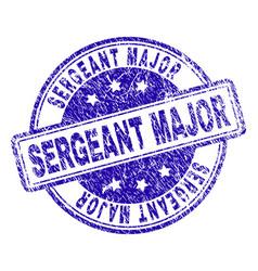 Grunge textured sergeant major stamp seal vector