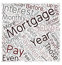 How To Pay Off Your 30 Year Mortgage In 12 Years vector image