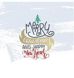Merry christmas and happy new year hand lettering vector