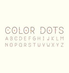 color dots regular font alphabet vector image