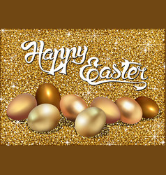 happy easter greeting with golden eggs vector image