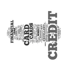 Your credit card is a financial tool text vector
