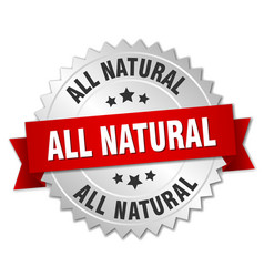 All natural round isolated silver badge vector