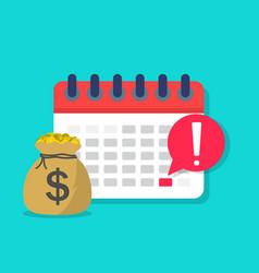 Calendar payment money with date on schedule plan vector
