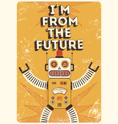 retro robot vintage poster in grunge style vector image