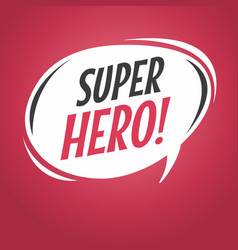 super hero cartoon speech bubble vector image