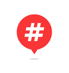 red speech bubble with hash tag and shadow vector image vector image