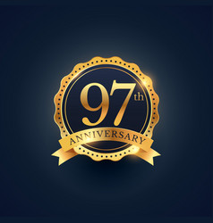 97th anniversary celebration badge label in vector image