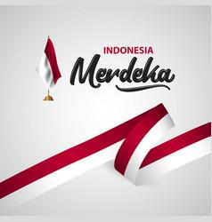 indonesia merdeka flag template design vector image