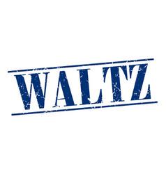 Waltz blue grunge vintage stamp isolated on white vector