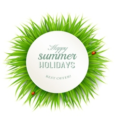 Happy summer holidays banner with grass vector