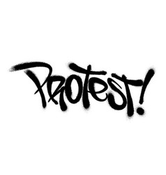 sprayed protest font with overspray in black over vector image