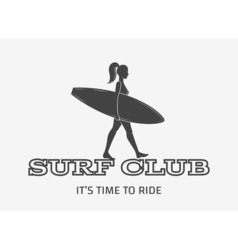 Woman goes surfing with surfboard Surf vintage vector image