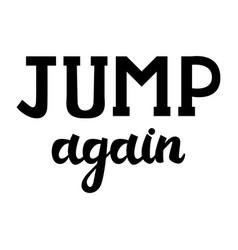 modern brush inscription jump again vector image vector image