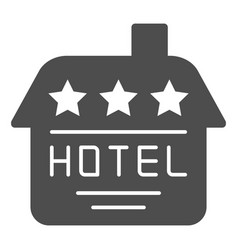 hotel solid icon house vector image