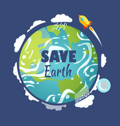 Save earth planet with launched rocket and sky vector