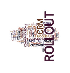 Your crm rollout text background word cloud vector