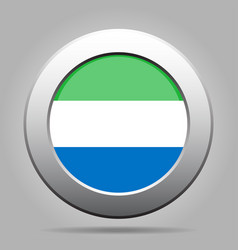 flag of sierra leone metal gray round button vector image vector image
