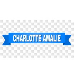Blue tape with charlotte amalie text vector