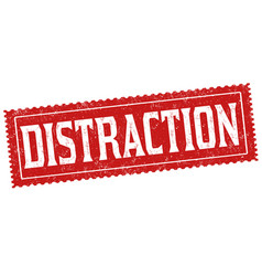 distraction sign or stamp vector image