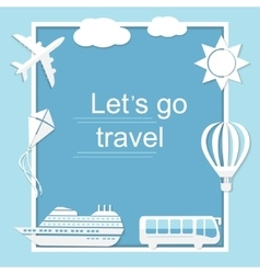 Lets go travel vector image