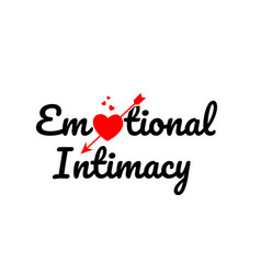 Emotional intimacy word text typography design vector