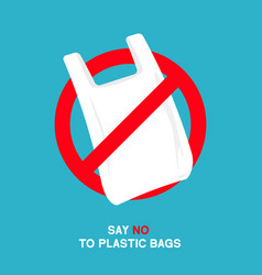 no plastic bags sign concept stop vector image