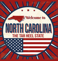welcome to north carolina vintage grunge poster vector image