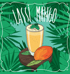 mango indian drink lassi with fresh juice vector image