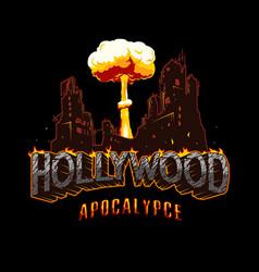Hollywood apocalypse vintage concept vector