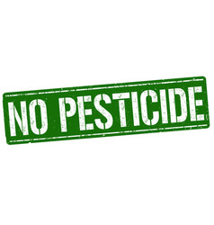 No pesticide sign or stamp vector