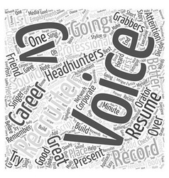 Are you about to record your first voice CV Word vector