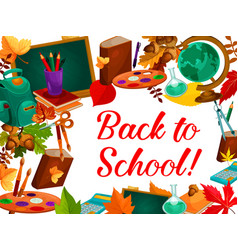 back to school autumn study season poster vector image