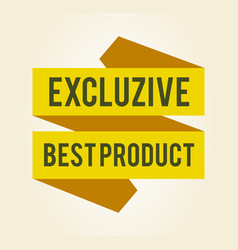 Exclusive best product sticker vector