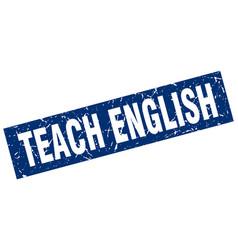 square grunge blue teach english stamp vector image