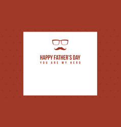 Style greeting card of father day collection vector