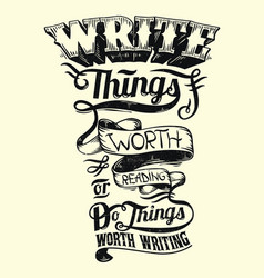Write things worth reading vector