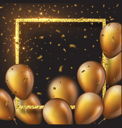 3d glossy golden balloons with frame and confetti vector image