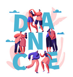 Happy couple dance together typography banner vector